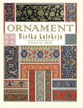 Ornament Wielka kolekcja - Lorentz Nikołaj Fiedorowicz | mała okładka
