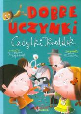 Dobre uczynki Cecylki Knedelek - Joanna Krzyżanek | mała okładka