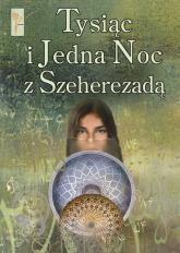 Tysiąc i Jedna Noc z Szeherezadą -  | mała okładka