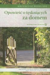 Opowieść o tęskniących za domem - Krzysztof Wons   mała okładka