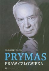 Prymas praw człowieka - Robert Nęcek | mała okładka