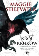 Król Kruków - Maggie Stiefvater | mała okładka