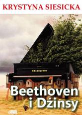 Beethoven i dżinsy - Krystyna Siesicka | mała okładka