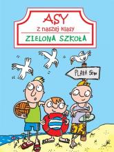Asy z naszej klasy Zielona szkoła - Patrycja Zarawska | mała okładka