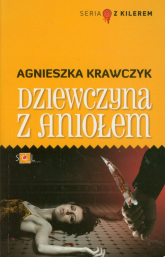 Dziewczyna z aniołem - Agnieszka Krawczyk | mała okładka