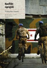 Konflikt cypryjski - Przemysław Osiewicz | mała okładka