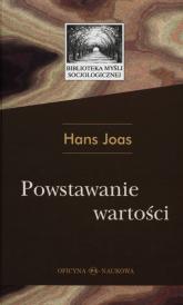 Powstawanie wartości - Hans Joas   mała okładka