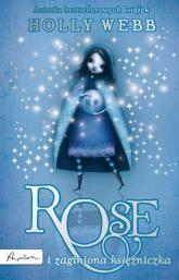 Rose i zaginiona księżniczka - Holly Webb | mała okładka