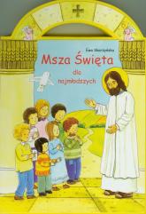 Msza Święta dla najmłodszych - Ewa Skarżyńska | mała okładka