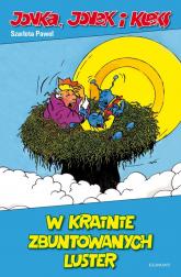 Jonka, Jonek i Kleks W krainie zbuntowanych luster - Szarlota Pawel | mała okładka