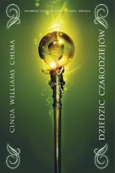 Dziedzic czarodziejów Kroniki dziecziców Część 2 - Williams Chima Cinda | mała okładka