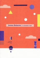 Co drzemie w nas - Joanna Kulmowa | mała okładka
