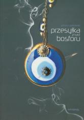 Przesyłka znad Bosforu - Janusz Grabowski | mała okładka