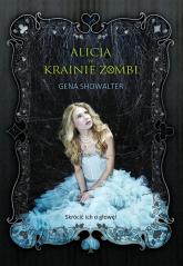 Alicja w Krainie Zombi - Gena Showalter | mała okładka