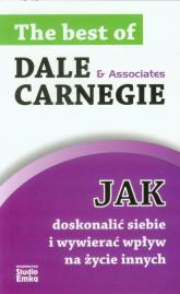 Jak doskonalić siebie i wywierać wpływ na życie innych - Dale Carnegie | mała okładka