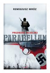 Parabellum 1 Prędkość ucieczki - Remigiusz Mróz | mała okładka