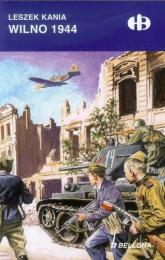 Wilno 1944 - Leszek Kania | mała okładka