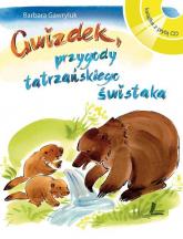 Gwizdek, przygody tatrzańskiego świstaka Książka z płytą CD - Barbara Gawryluk | mała okładka