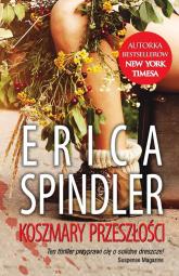 Koszmary przeszłości - Erica Spindler | mała okładka