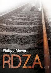 Rdza - Philipp Meyer | mała okładka