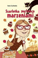 Szarlotka pachnąca marzeniami - Iwona Czarkowska | mała okładka