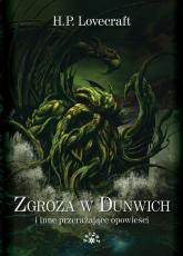 Zgroza w Dunwich i inne przerażające opowieści - Lovecraft Howard Phillips | mała okładka