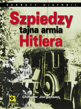 Szpiedzy tajna armia Hitlera - Christer Jorgensen   mała okładka