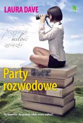Party rozwodowe - Laura Dave | mała okładka