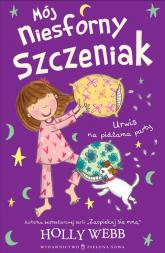 Mój niesforny szczeniak 4 Urwis na pidżama party - Holly Webb | mała okładka