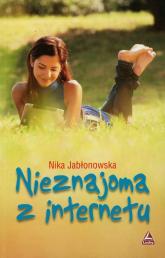 Nieznajoma z internetu - Nika Jabłonowska   mała okładka