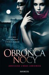 Obrońca nocy - Agnieszka Lingas-Łoniewska | mała okładka