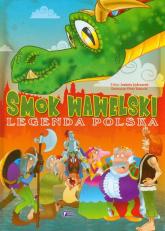 Smok Wawelski Legenda polska - Izabela Jędraszek | mała okładka