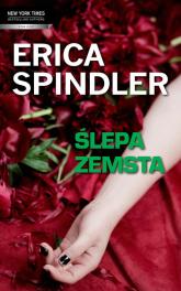 Ślepa zemsta - Erica Spindler | mała okładka
