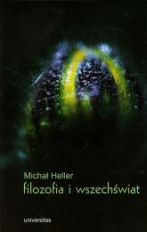 Filozofia i wszechświat - Michał Heller | mała okładka