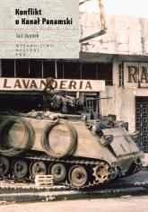 Konflikt o Kanał Panamski - Jan Iwanek | mała okładka