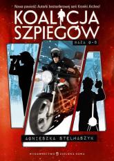 Koalicja szpiegów Tom 2 Baza G-8 - Agnieszka Stelmaszyk | mała okładka