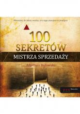 100 sekretów Mistrza Sprzedaży - Arkadiusz Bednarski | mała okładka