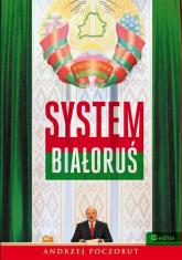 System Białoruś - Andrzej Poczobut | mała okładka