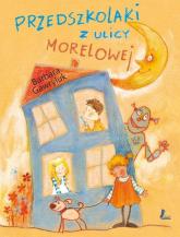 Przedszkolaki z ulicy Morelowej - Barbara Gawryluk | mała okładka