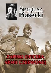 Zapiski oficera Armii Czerwonej - Sergiusz Piasecki | mała okładka