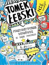 Tomek Łebski Tom 2 Fantastyczne wymówki (i inne pomysły) - Liz Pichon | mała okładka