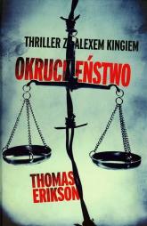 Okrucieństwo - Thomas Erikson | mała okładka