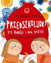 Przedszkoludki Sto radości i dwa smutki - Agnieszka Frączek | mała okładka