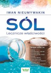 Sól Lecznicze właściwości - Iwan Nieumywakin | mała okładka