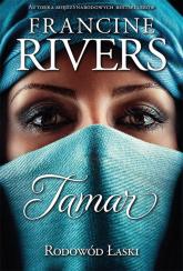 Rodowód łaski Tamar - Francine Rivers | mała okładka
