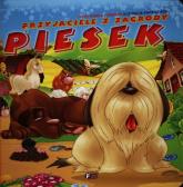 Przyjaciele z zagrody Piesek - Izabela Jędraszek | mała okładka
