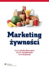 Marketing żywności - Górska-Warsewicz Hanna, Świątkowska Monika, K | mała okładka