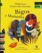 Bigos z Mamutka Czytam sobie poziom 2 - Małgorzata Strękowska-Zaremba | mała okładka