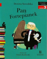 Pan Fortepianek Czytam sobie poziom 3 - Dorota Suwalska | mała okładka