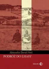 Podróż do Lhasy - Alexandra David-Néel | mała okładka